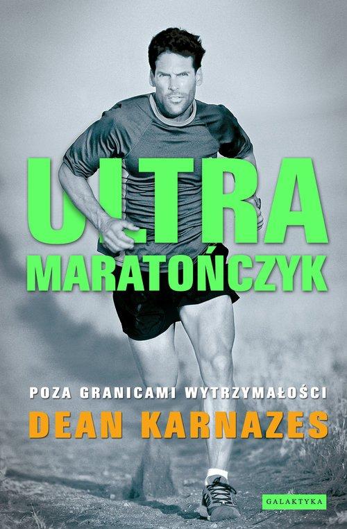 Ultramaratończyk. Poza granicami - okładka książki