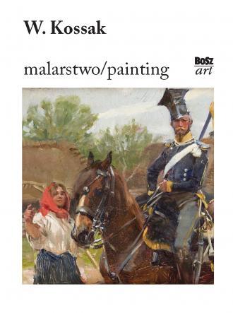 Wojciech Kossak. Malarstwo - okładka książki