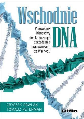 Wschodnie DNA. Przewodnik biznesowy - okładka książki
