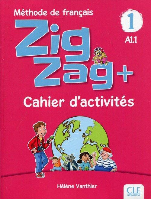 Zig Zag+ 1 A1.1. Zeszyt ćwiczeń - okładka podręcznika