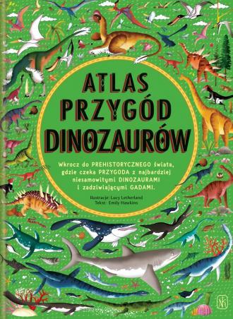 Atlas przygód dinozaurów - okładka książki