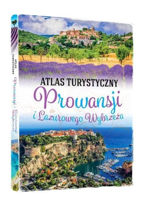 Atlas turystyczny Prowansji i Lazurowego - okładka książki