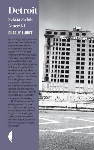 Detroit. Sekcja zwłok Ameryki - okładka książki