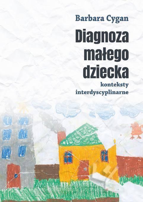 Diagnoza małego dziecka. Konteksty - okładka książki