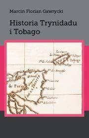 Historia Trynidadu i Tobago. Seria: - okładka książki