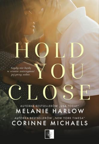Hold you close - okładka książki
