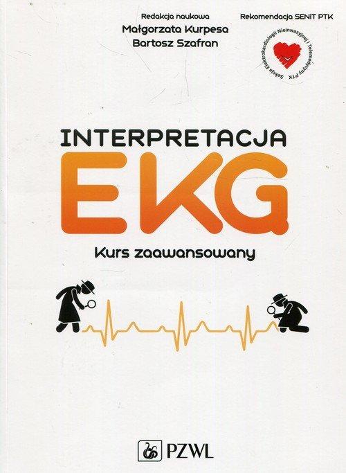 Interpretacja EKG. Kurs zaawansowany - okładka książki