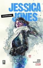 Jessica Jones: Wyzwolona. Tom 1 - okładka książki