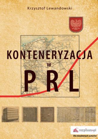 Konteneryzacja w PRL - okładka książki