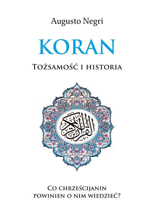 Koran. Tożsamość i historia - okładka książki