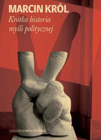 Krótka historia myśli politycznej - okładka książki