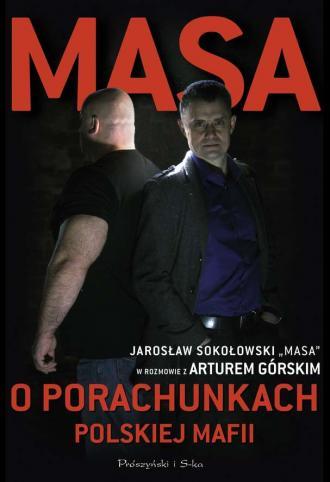 Masa o porachunkach polskiej mafii - okładka książki