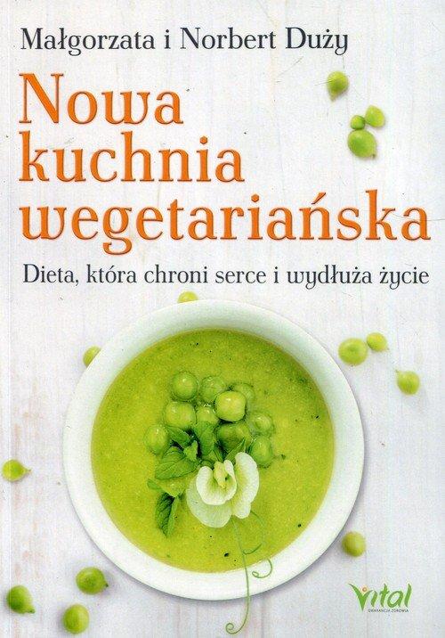 Nowa kuchnia wegetariańska dieta - okładka książki