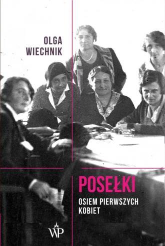 Posełki. Osiem pierwszych kobiet - okładka książki