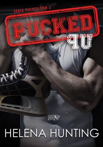 Pucked Up Seria Pucked. Tom 2 - okładka książki