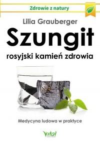 Szungit. Rosyjski kamień zdrowia - okładka książki