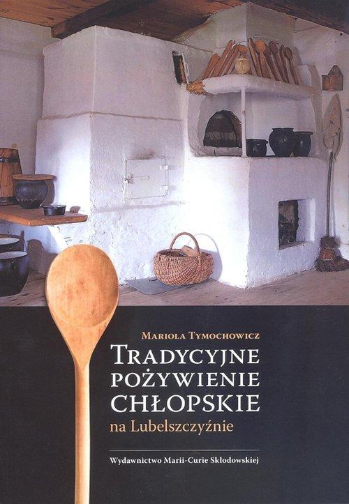 Tradycyjne pożywienie chłopskie - okładka książki