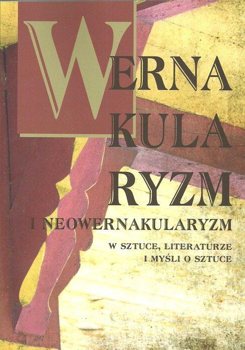Wernakularyzm i neowernakularyzm - okładka książki