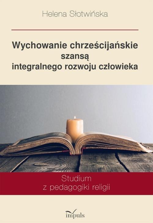 Wychowanie chrześcijańskie szansą - okładka książki