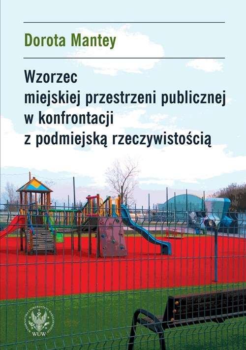 Wzorzec miejskiej przestrzeni publicznej - okładka książki