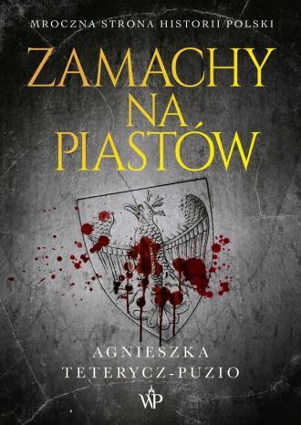 Zamachy na Piastów - okładka książki