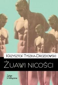 Żuawi nicości - okładka książki
