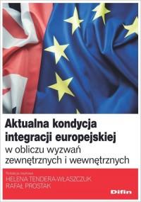 Aktualna kondycja integracji europejskiej - okładka książki