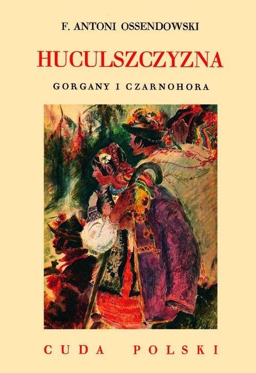 Huculszczyzna. Gorgany i Czarnohora - okładka książki