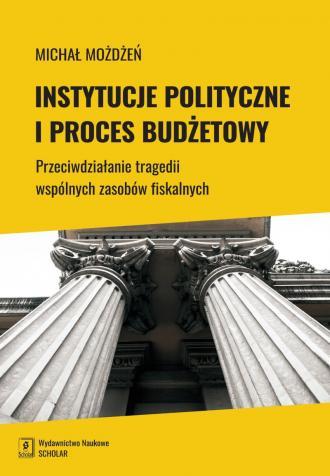 Instytucje polityczne i proces - okładka książki