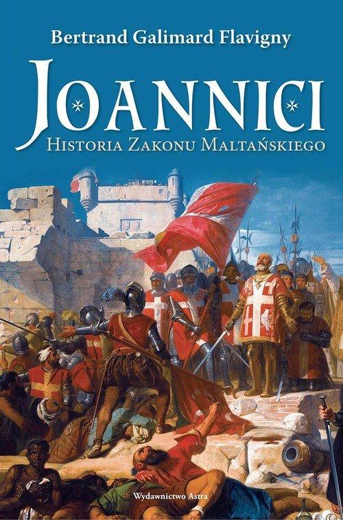 Joannici. Historia zakonu - okładka książki