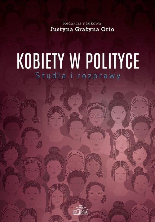 Kobiety w polityce. Studia i rozprawy - okładka książki