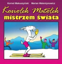 Koziołek Matołek mistrzem świata - okładka książki