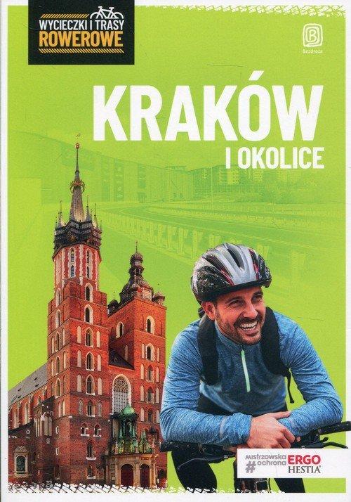 Kraków i okolice. Wycieczki i trasy - okładka książki