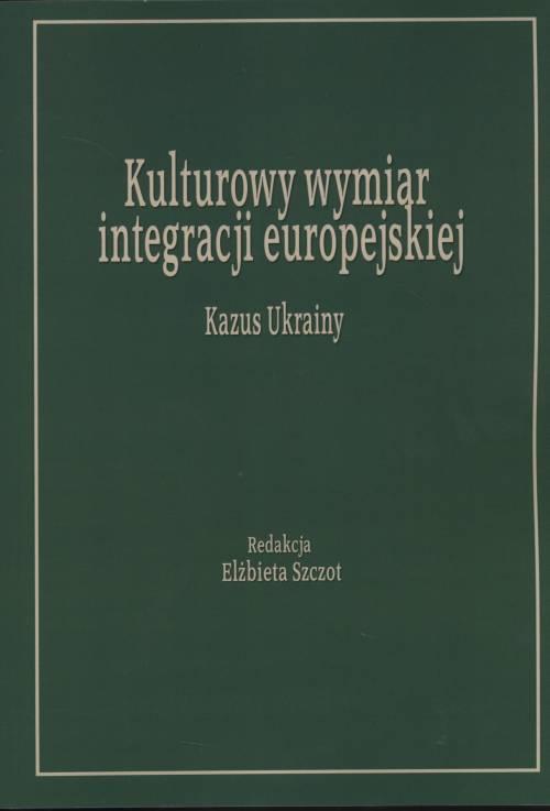Kulturowy wymiar integracji europejskiej. - okładka książki