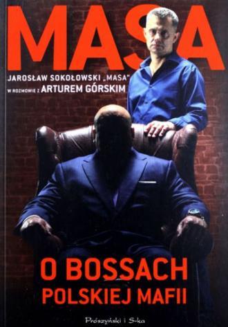 Masa o bossach polskiej mafii - okładka książki