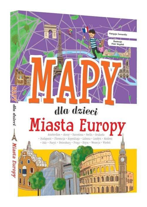 Miasta Europy Mapy dla dzieci - okładka książki