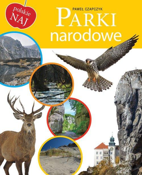 Parki narodowe. Polskie NAJ - okładka książki