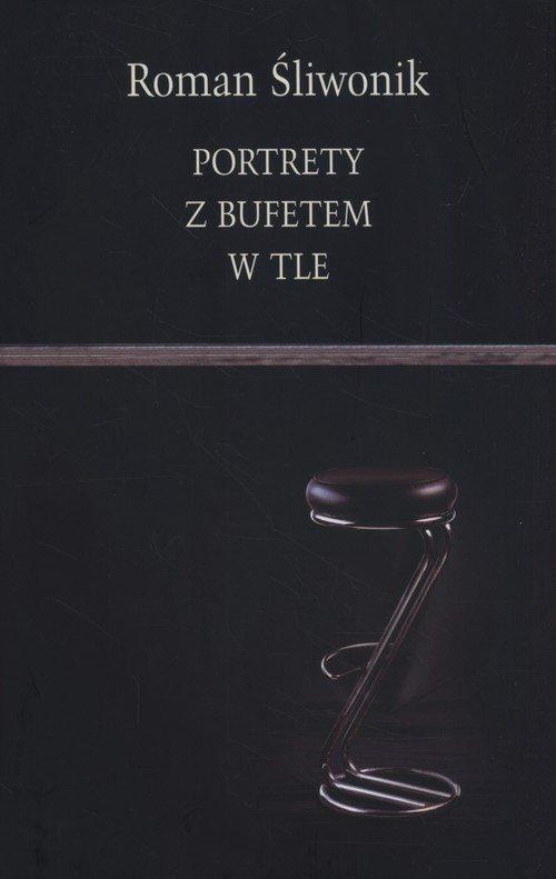 Portrety z bufetem w tle - okładka książki