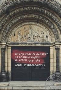 Relacje Kościół - państwo na Górnym - okładka książki