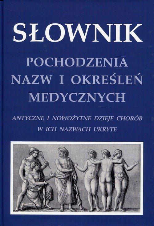 Słownik pochodzenia nazw i określeń - okładka książki
