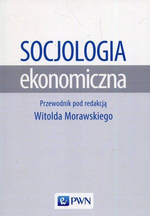 Socjologia ekonomiczna - okładka książki