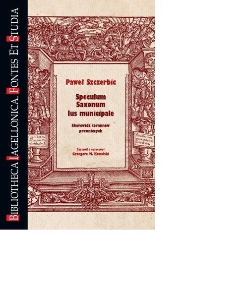 Speculum Saxonum Ius municipale. - okładka książki