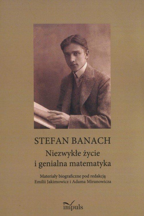 Stefan Banach. Niezwykłe życie - okładka książki