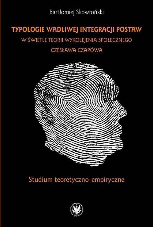Typologie wadliwej integracji postaw - okładka książki