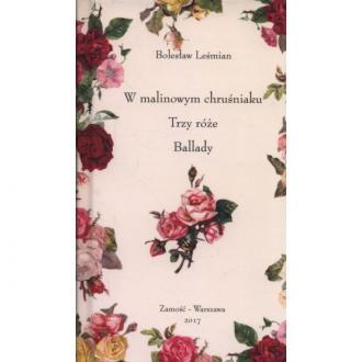 W malinowym chruśniaku, Trzy róże, - okładka książki