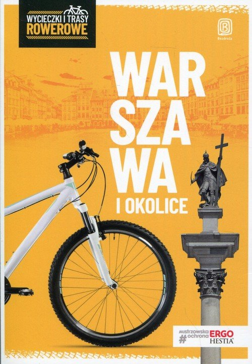 Warszawa i okolice. Wycieczki i - okładka książki