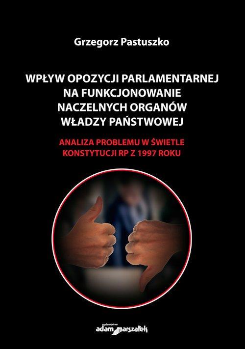 Wpływ opozycji parlamentarnej na - okładka książki