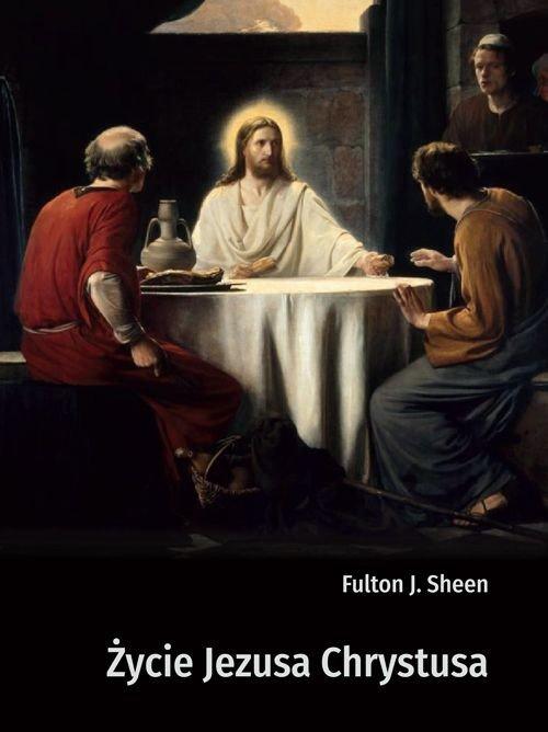 Życie Jezusa Chrystusa - okładka książki
