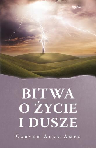 Bitwa o życie i dusze - okładka książki