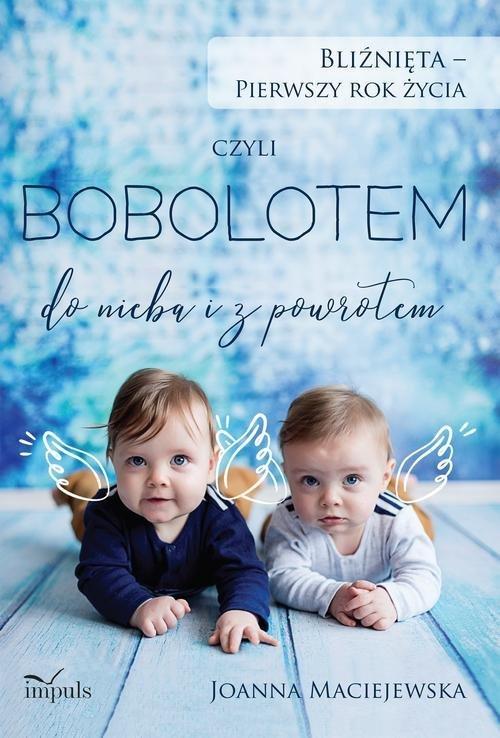 Bliźnięta - pierwszy rok życia. - okładka książki